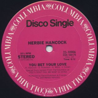Herbie Hancock / You Bet Your Love c/w Ready Or Not back