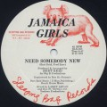 Jamaica Girls / Need Somebody New-1