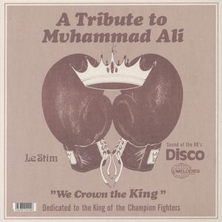 Le Stim / A Tribute To Muhammad Ali (We Crown The King) back