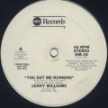 Lenny Williams / You Got Me Running