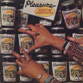Pleasure / Accept No Substitutes