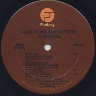 Pleasure / Accept No Substitutes label