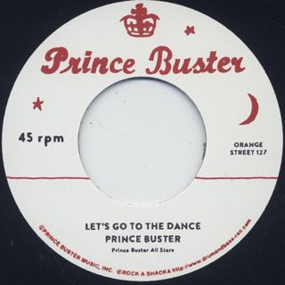 Prince Buster / Let's Go To The Dance