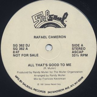 Rafael Cameron / All That's Good To Me back