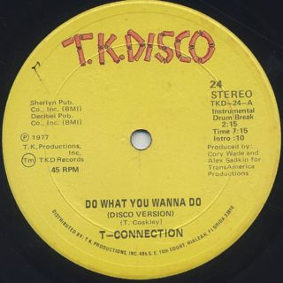 T-Connection / Do What You Wanna Do c/w Got To See My Lady back