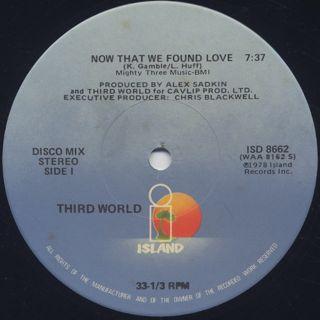 Third World / Now That We Found Love back