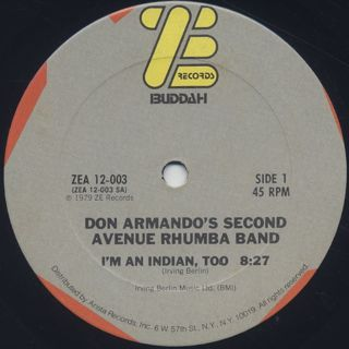 Don Armando's Second Avenue Rhumba Band / I'm An Indian, Too back