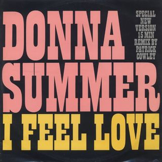 Donna Summer / I Feel Love (Patrick Cowley Mega Mix) front