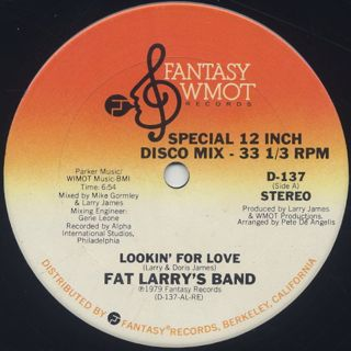 Fat Larry's Band / Lookin' For Love c/w Hey Pancho It's Disco! label