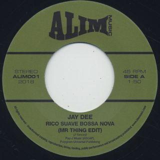 Jay Dee / Rico Suave Bossa Nova c/w Come Get It