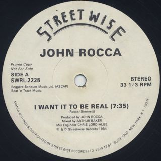 John Rocca / I Want It To Be Real