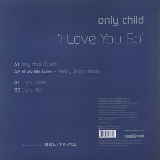 Only Child / I Love You So back