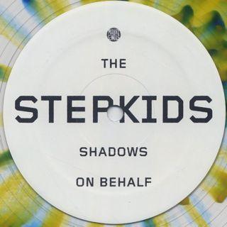 Stepkids / Shadows On Behalf b/w La La La label