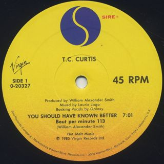 T.C. Curtis / You Should Have Known Better label