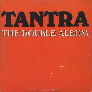 Tantra / The Double Album