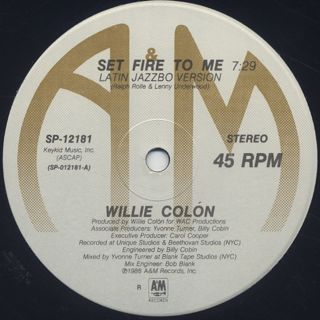 Willie Colon / Set Fire To Me label