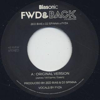 Zed Bias x DJ Spinna x FYZA / Fwd & Back