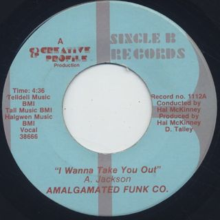Amalgamated Funk Co. / I Wanna Take You Out back