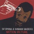 DJ Spinna & Shabaam Sahdeeq / Motion Picture-1
