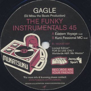 Gagle / The Funky Instrumentals 45 (DJ Mitsu The Beats Production) front