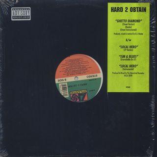 Hard 2 Obtain / Ghetto Diamond