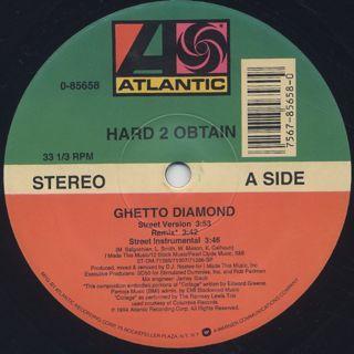 Hard 2 Obtain / Ghetto Diamond back