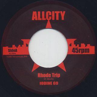 Iodine 69 / Rhode Trip c/w East LA Disco