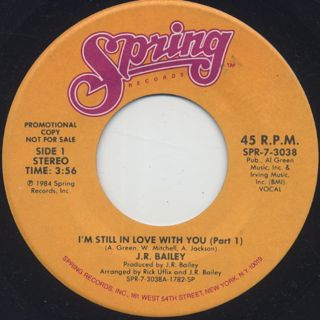 J.R. Bailey / I'm Still In Love With You front