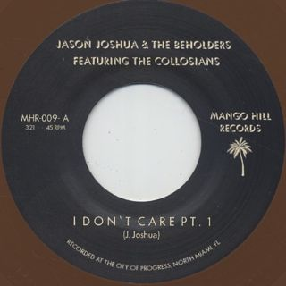 Jason Joshua & The Beholders / I Don't Care