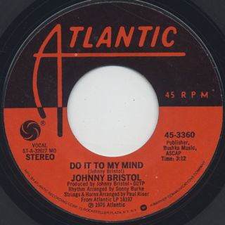 Johnny Bristol / Do It To My Mind