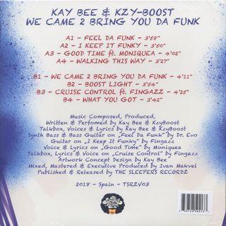Kay-Bee & Kzyboost / We Came 2 Bring You Da Funk back
