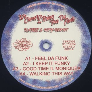 Kay-Bee & Kzyboost / We Came 2 Bring You Da Funk label