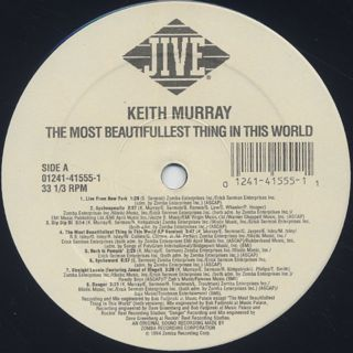 Keith Murray / The Most Beautifullest Thing In This World back