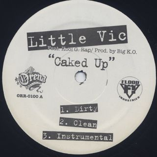 Little Vic / Caked Up c/w The Evil That Men Do label