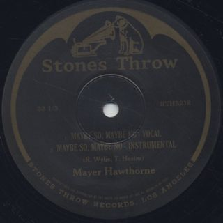 Mayer Hawthorne / Maybe So, Maybe No label