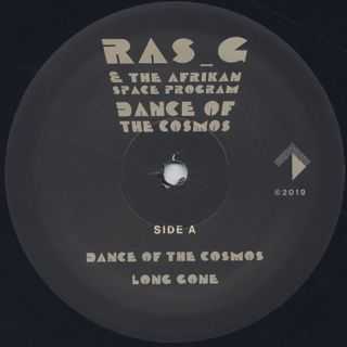Ras G & The Afrikan Space Program / Dance Of The Cosmos label