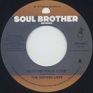 Sisters Love / Give Me Your Love c/w Try It, You'll Like It front