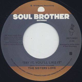 Sisters Love / Give Me Your Love c/w Try It, You'll Like It back