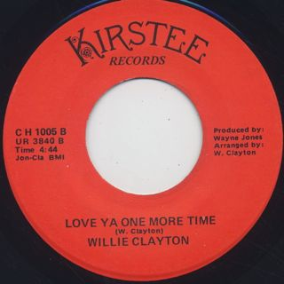 Willie Clayton / Where Has Love Gone c/w Love Ya One More Time back
