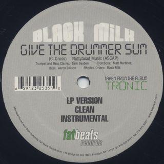 Black Milk / Give The Drummer Sum back