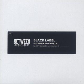 DJ Questa / Black Label