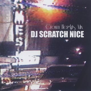 DJ Scratch Nice / Crown Heights Mix