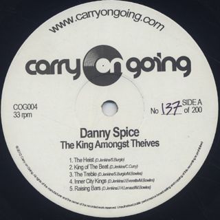 Danny Spice / The King Amongst Thieves label