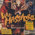 Meth, Ghost, Rae / Wu-Massacare
