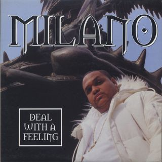 Milano / Deal With A Feeling