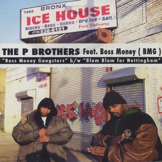 P Brothers feat. Boss Money / Boss Money Gangsters