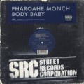 Pharoahe Monch / Body Baby