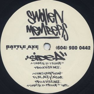 Swollen Members / Shatter Proof label