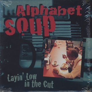 Alphabet Soup / Layin' Low In The Cut front