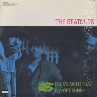 Beatnuts / Hit Me With That c/w Get Funky